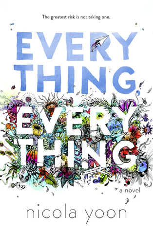 Review: Everything, Everything by NicolaYoon