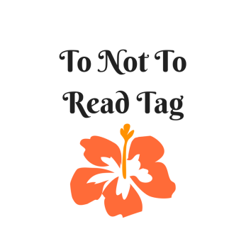 To Not To Read Tag