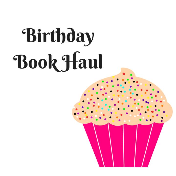 My Birthday BookHaul!