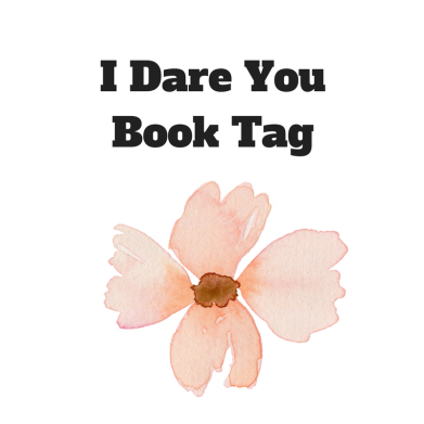 I Dare You Book Tag