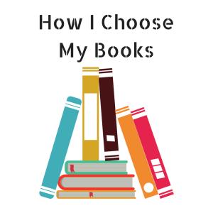 How I Choose My Books