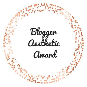 Blogger Aesthetic Award