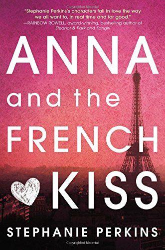 a0cc72763a41322efe537bdd9c4ddd2f--stephanie-perkins-french-kiss