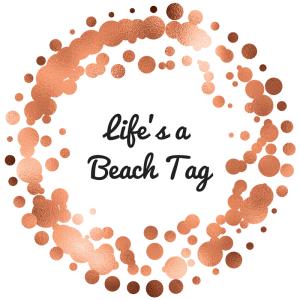 Life's a Beach Tag