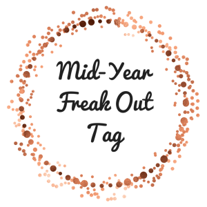 Mid-YearFreak OutTag