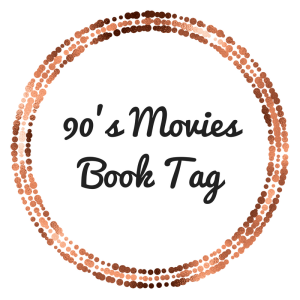 90's MoviesBook Tag