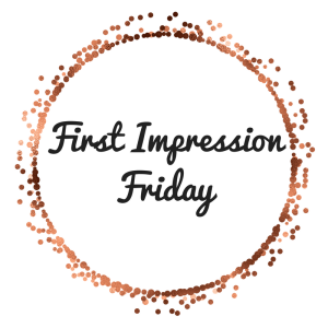 Image result for first impression friday