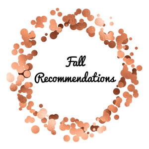 Fall Recommendations