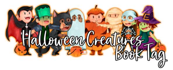Halloween Creatures BookTag