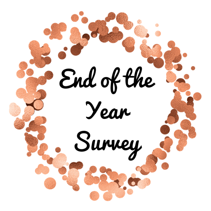 End of the Year Survey- Happy NewYear!