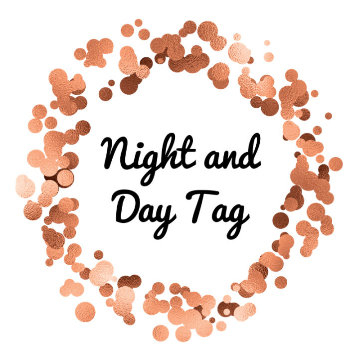Night and Day BookTag