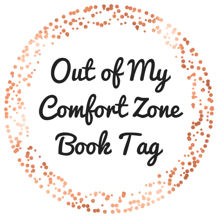 Out of My Comfort Zone- BookTag