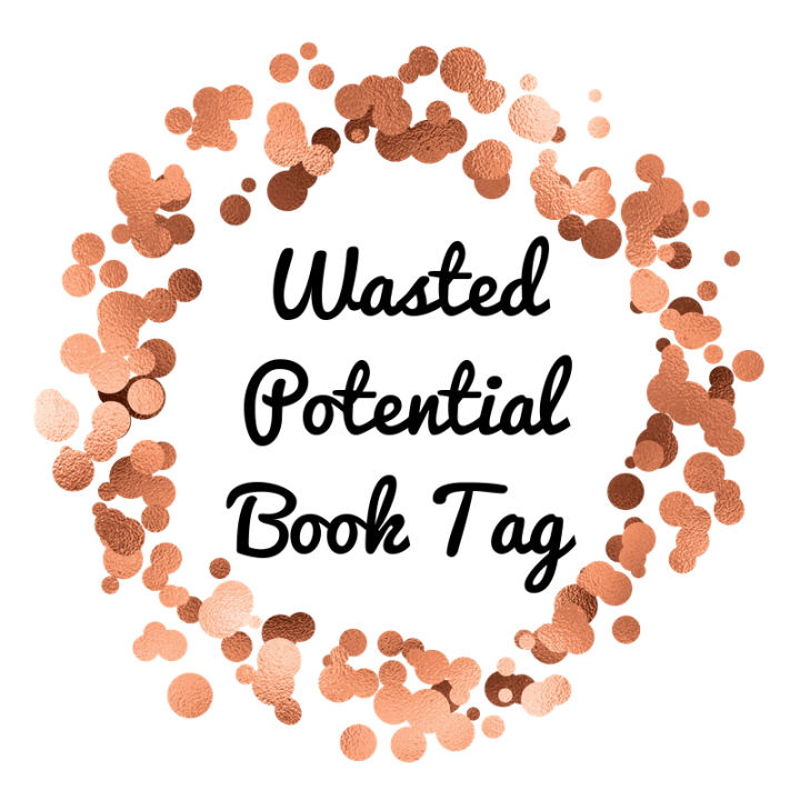 The Wasted Potential Book Tag