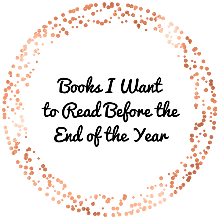 Books I Would Like to Read by the End of2019