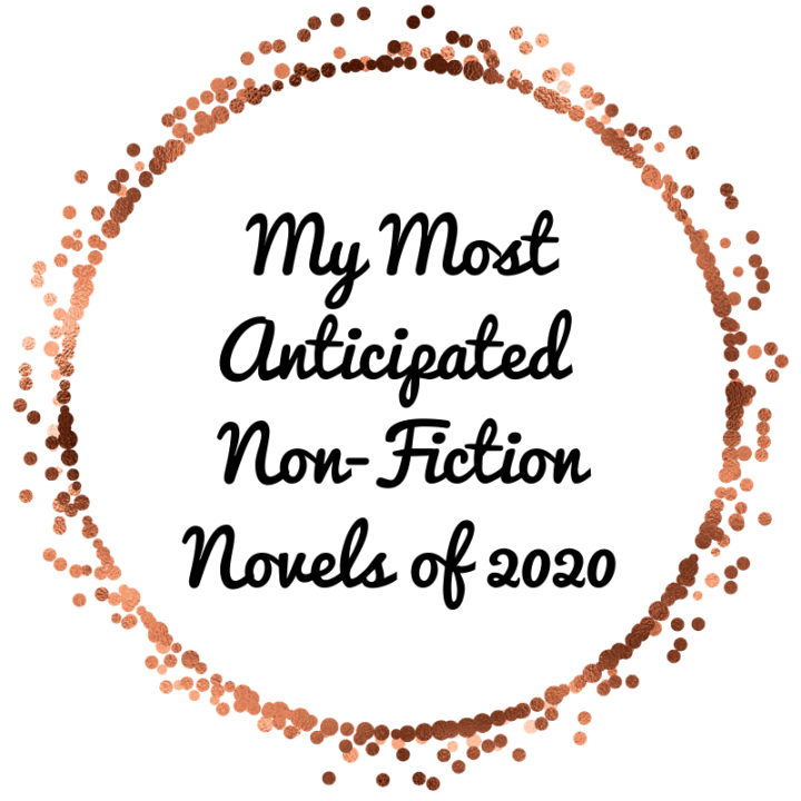 My Most Anticipated Non-Fiction Books of2020