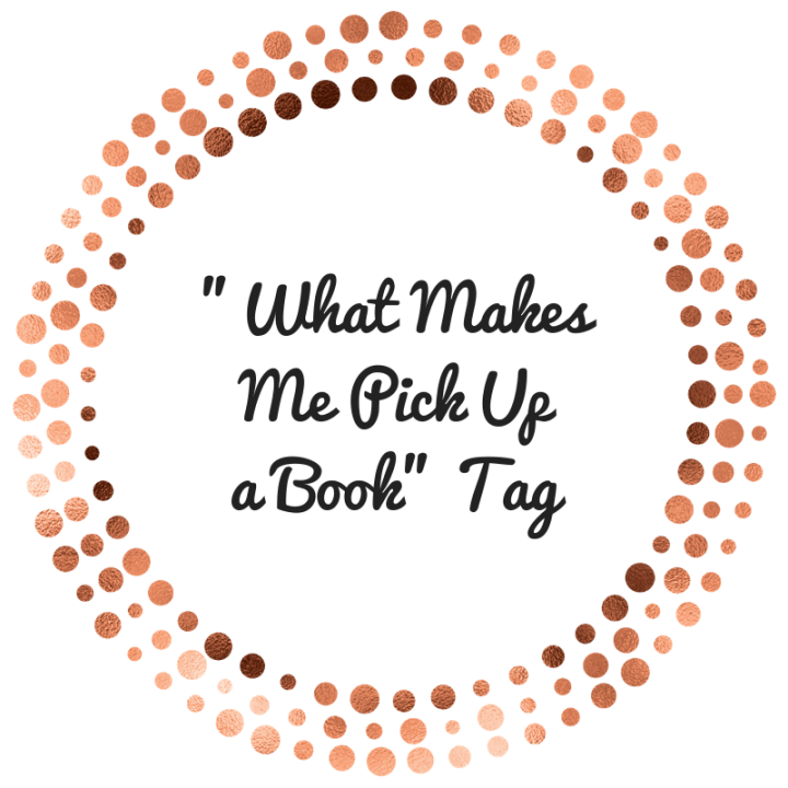 """""""WHAT MAKES ME PICK UP A BOOK""""TAG"""
