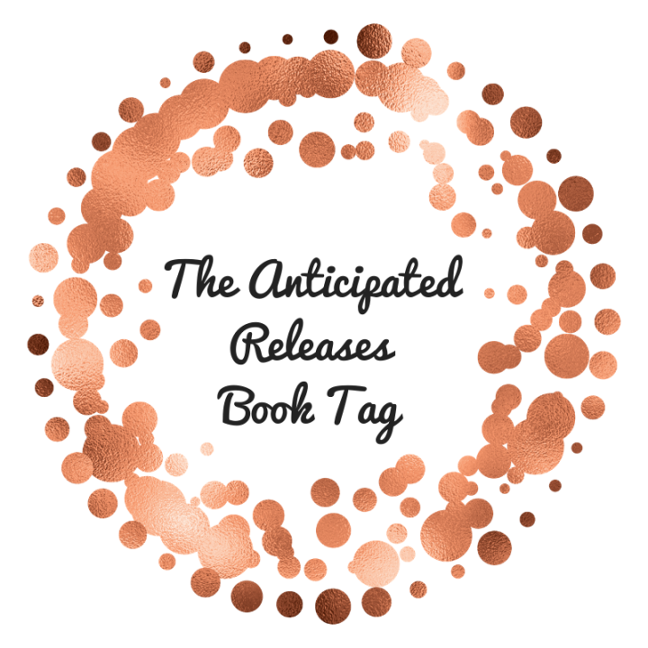 The Anticipated Releases Book Tag