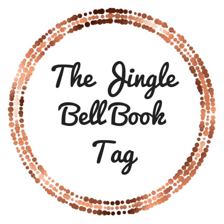 The Jingle Bell Book Tag (Blogmas DayThree)