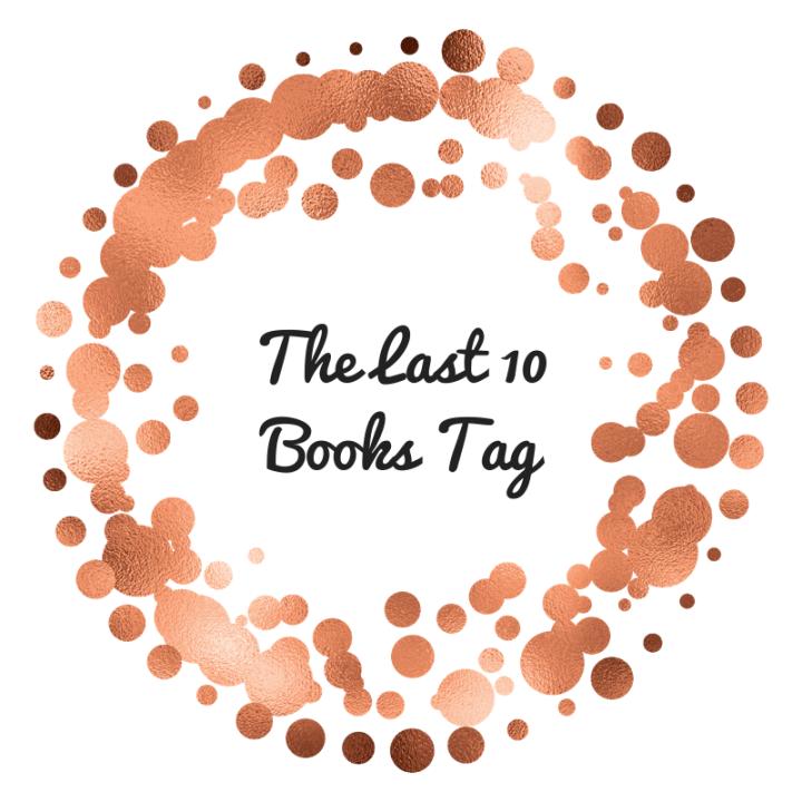 The Last 10 BooksTag